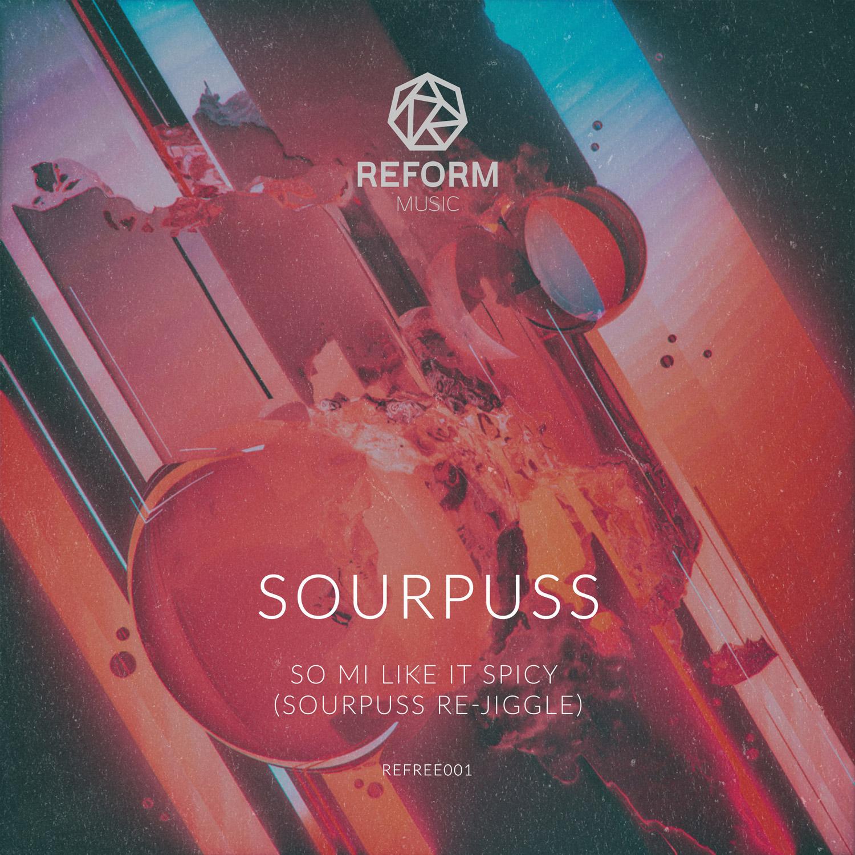 Sourpuss - So Mi Like It Spicy - Reform Music