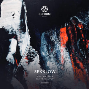 Sekklow - Let Me Tell Ya/You Cant Hide