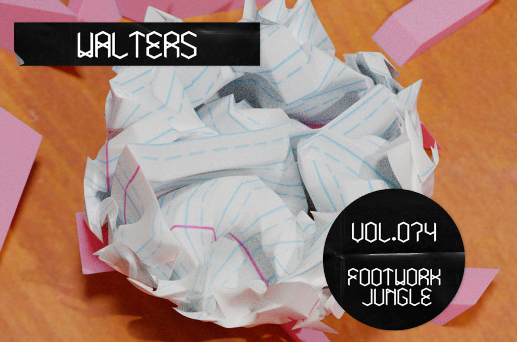 Walters – The Footwork Jungle Mix